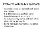 problems with kelly s approach