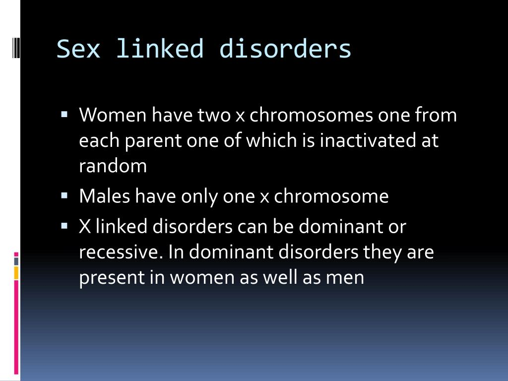 Sex linked disorders