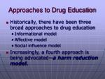 approaches to drug education