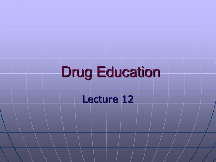 drug education n.