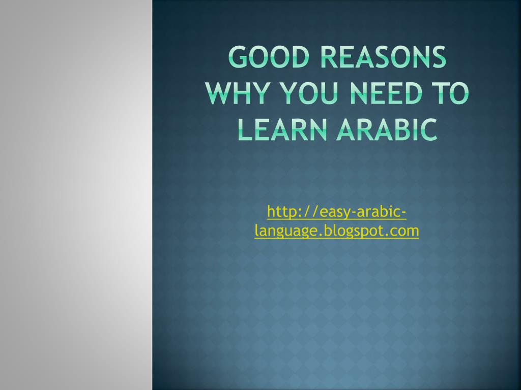 good reasons why you need to learn arabic l.