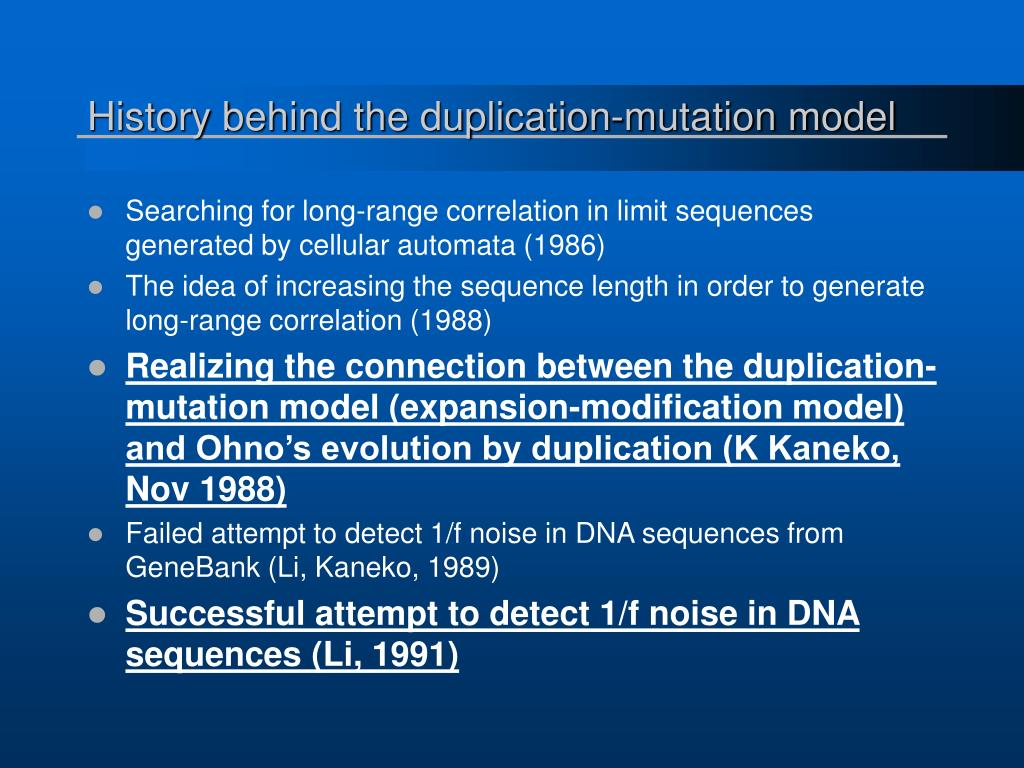 History behind the duplication-mutation model