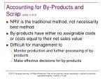 accounting for by products and scrap slide 3 of 3
