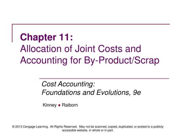 chapter 11 allocation of joint costs and accounting for by product scrap n.