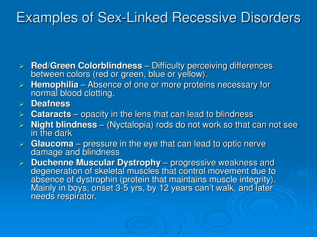 Examples of Sex-Linked Recessive Disorders
