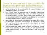 casos de excepci n en que es v lida la asignaci n a personas indeterminadas