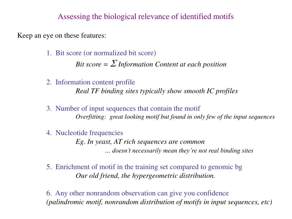 Assessing the biological relevance of identified motifs