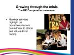 growing through the crisis the uk co operative movement10