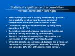 statistical significance of a correlation versus correlation strength