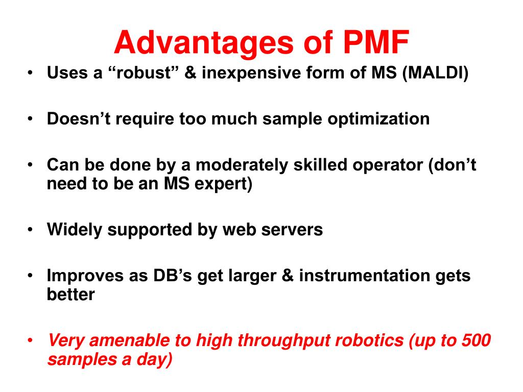 Advantages of PMF