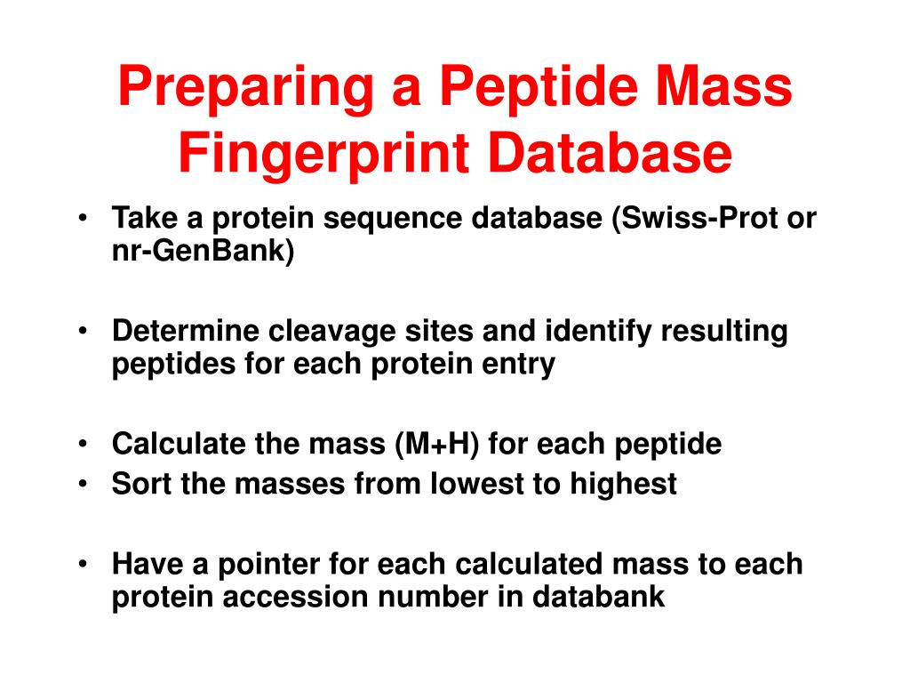 Preparing a Peptide Mass Fingerprint Database