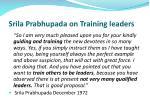 srila prabhupada on training leaders