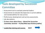 tools developed by succession committee