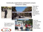 community organizations partnered to ensure everyone s safety