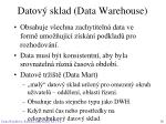 datov sklad data warehouse