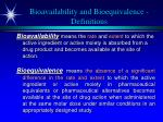 bioavailability and bioequivalence definitions