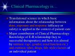 clinical pharmacology is