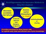 need opportunities for innovative methods in drug development