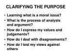 clarifying the purpose