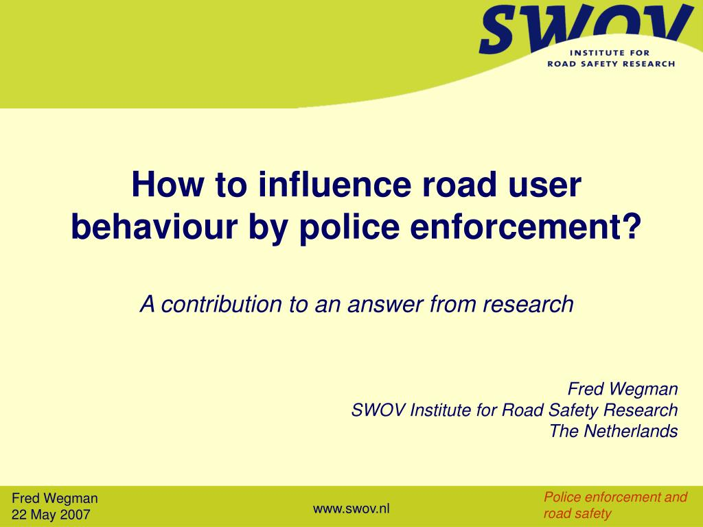 how to influence road user behaviour by police enforcement l.
