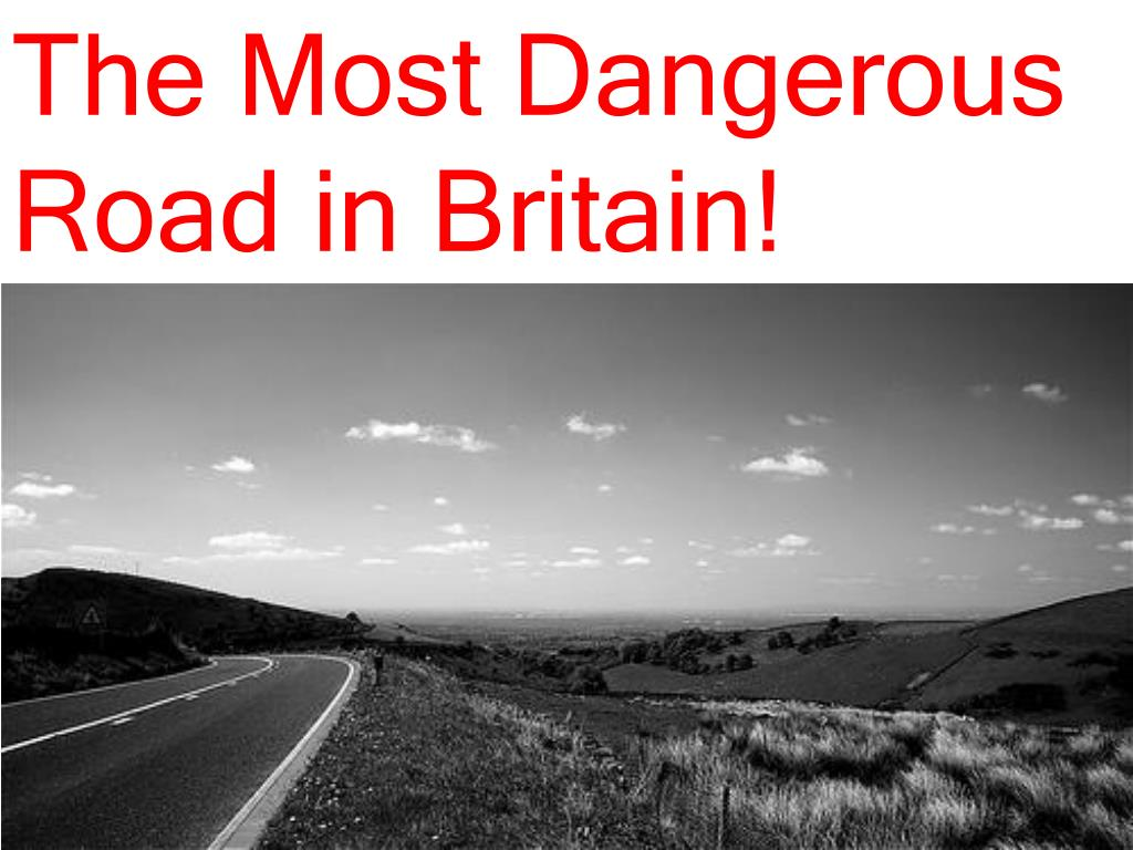 The Most Dangerous Road in Britain!