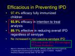 efficacious in preventing ipd
