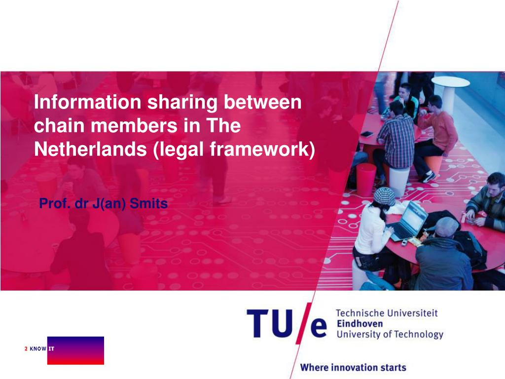 information sharing between chain members in the netherlands legal framework l.