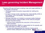 laws governing incident management cont d