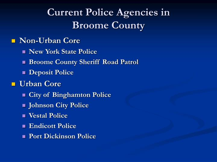Current police agencies in broome county