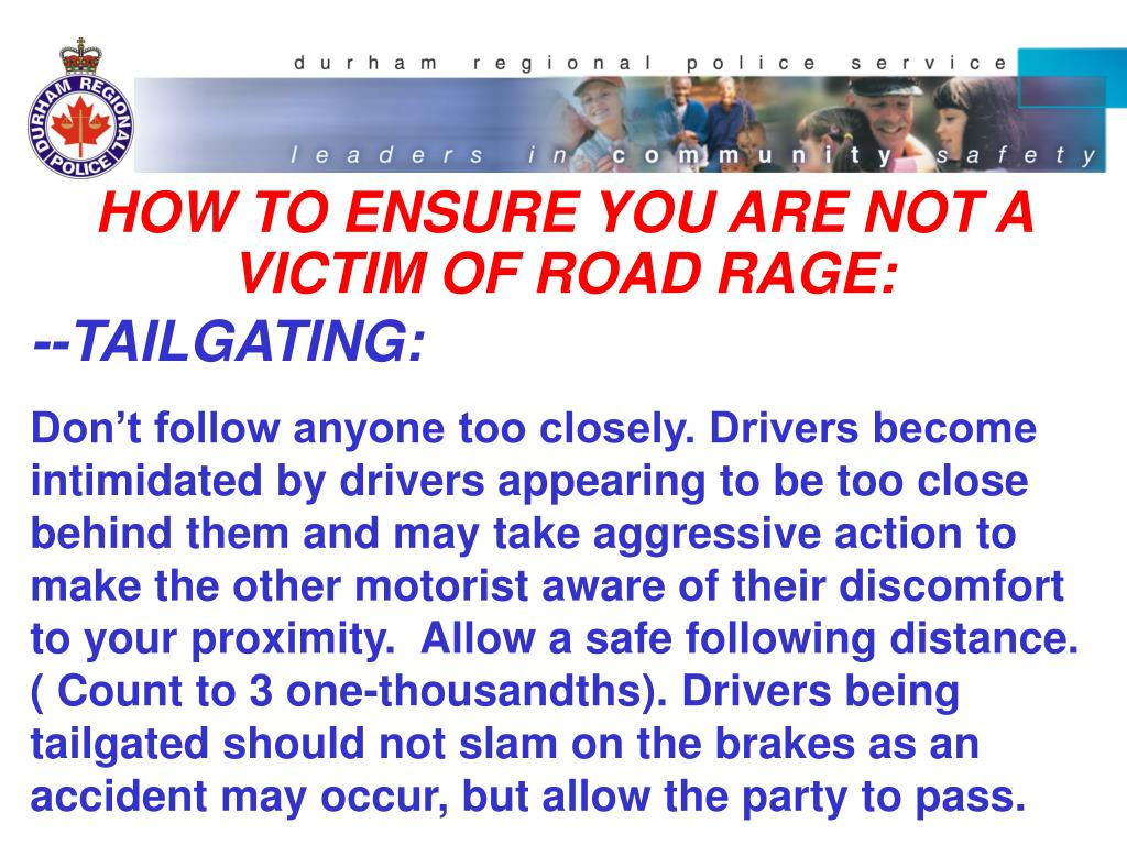 HOW TO ENSURE YOU ARE NOT A VICTIM OF ROAD RAGE: