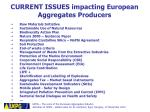 current issues impacting european aggregates producers
