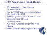 pr04 water main rehabilitation