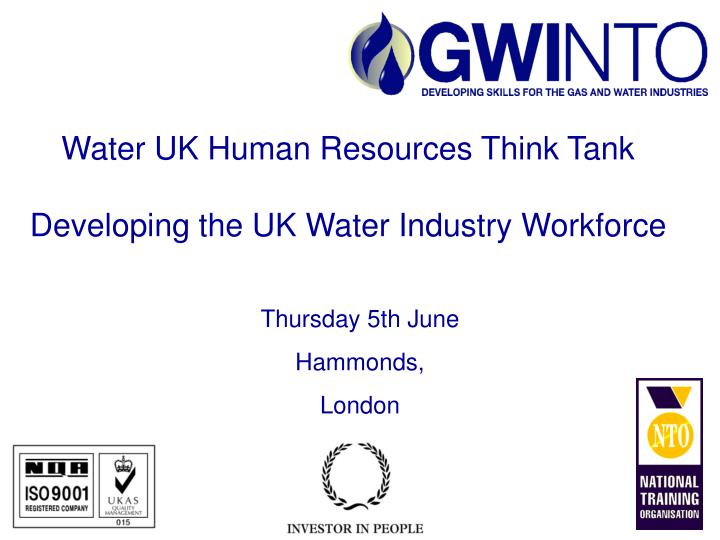 water uk human resources think tank developing the uk water industry workforce n.