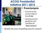 acog presidential initiative 2011 2012