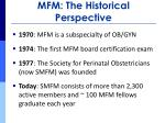 mfm the historical perspective