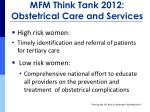mfm think tank 2012 obstetrical care and services