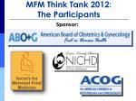 mfm think tank 2012 the participants