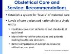 obstetrical care and service recommendations