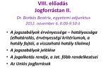 viii el ad s jogforr stan ii dr borb s beatrix egyetemi adjunktus 2012 november 6 8 00 9 50