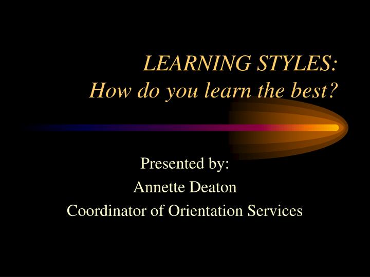 learning styles how do you learn the best n.
