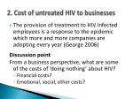 2 cost of untreated hiv to businesses