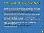 a 3 freeway road traffic monitoring system