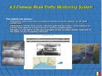 a 3 freeway road traffic monitoring system15