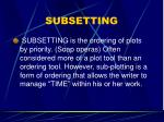 subsetting