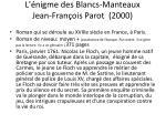 l nigme des blancs manteaux jean fran ois parot 2000