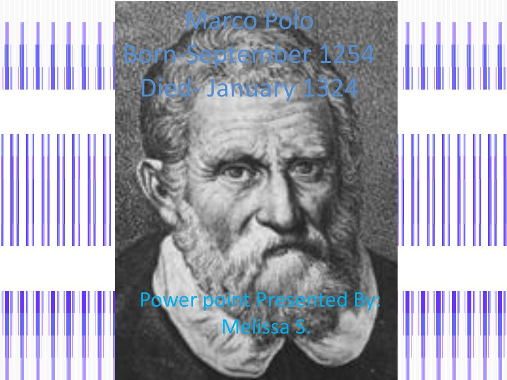 marco polo born september 1254 died january 1324 l.