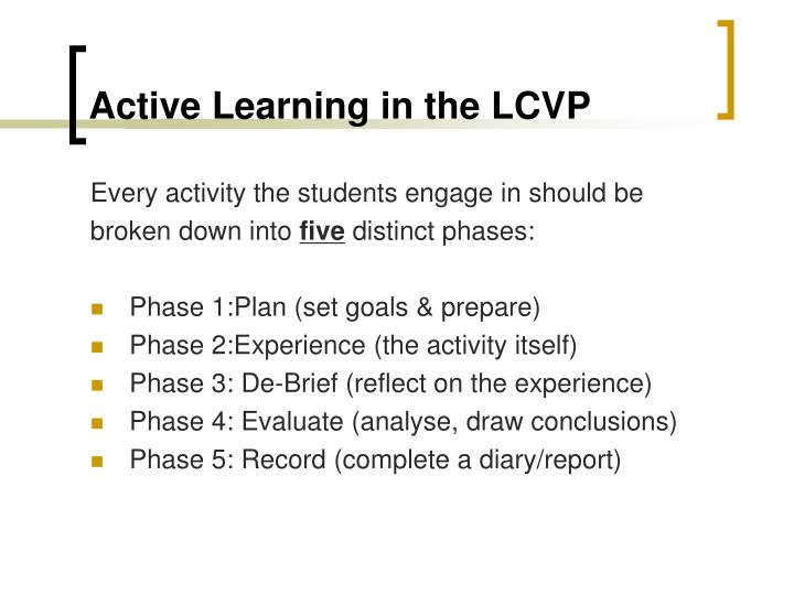Active Learning in the LCVP