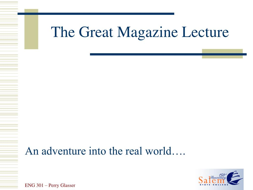 the great magazine lecture l.