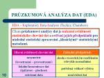 pr zkumov anal za dat eda1