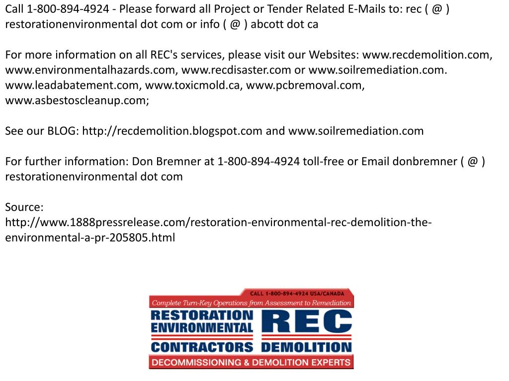 Call 1-800-894-4924 - Please forward all Project or Tender Related E-Mails to: rec ( @ ) restorationenvironmental dot com or info ( @ ) abcott dot ca